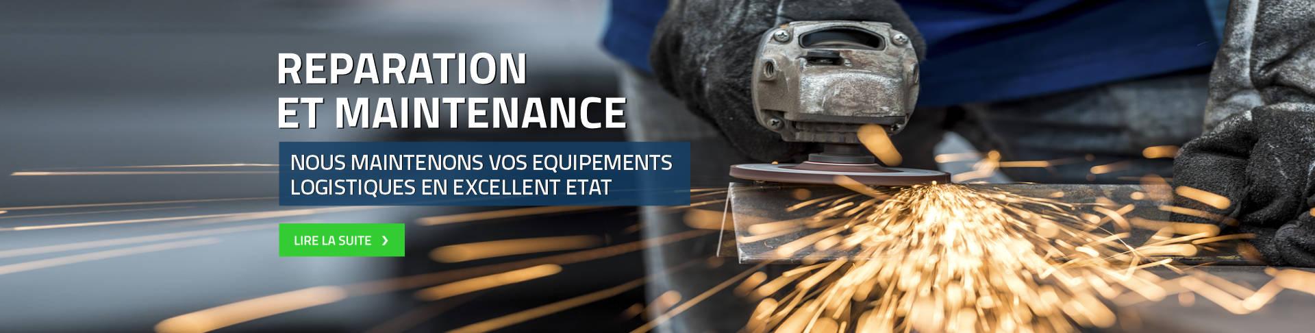 Reparation et maintenance nous maintenons vos equipements logistiques en excellent etat